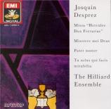JOSQUIN DESPREZ - Hillier - Missa 'Hercules dux Ferrariae'