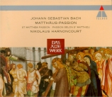 BACH - Harnoncourt - Passion selon St Matthieu(Matthäus-Passion), pour