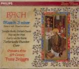 BACH - Brüggen - Messe en si mineur, pour solistes, chœur et orchestre B