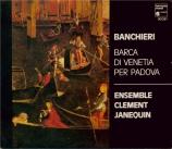 BANCHIERI - Ensemble Clemen - Barca di Venezia per Padova