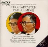 Chostakovitch par lui-même   Attention : CD MONO DOUBLE DUREE