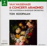 WASSENAER - Koopman - Sei concerti armonici (Six concertos harmoniques)