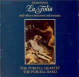GEMINIANI - Purcell Quartet - Concerto grosso op.5 n°12 'La folia'