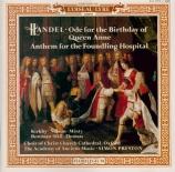 HAENDEL - Preston - Ode for the birthday of Queen Anne HWV.74 (aussi 'Et