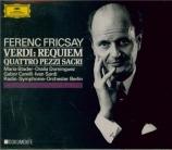 VERDI - Fricsay - Messa da requiem, pour quatre voix solo, choeur, et orc