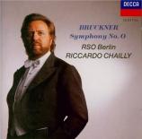 BRUCKNER - Chailly - Symphonie n°0 en ré mineur WAB 100