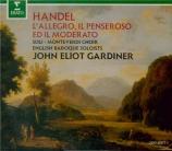 HAENDEL - Gardiner - L'allegro, il penseroso ed il moderato, oratorio HW