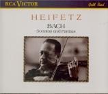 BACH - Heifetz - Sonates et partitas pour violon seul BWV 1001-1006