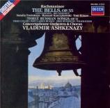 RACHMANINOV - Ashkenazy - Les cloches (Balmont), pour chœur et orchestre