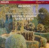 BRAHMS - Kovacevich - Deux rhapsodies pour piano op.79