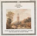 HAENDEL - Preston - Utrecht Te Deum, canticle en ré majeur HWV.278