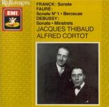 FRANCK - Thibaud - Sonate pour piano et violon en la majeur FWV.8