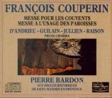 COUPERIN - Bardon - Messe à l'usage des paroisses pour les festes solenn