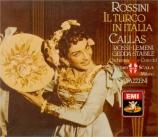 ROSSINI - Gavazzeni - Il turco in Italia (Le turc en Italie)