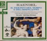 HAENDEL - Minkowski - Il trionfo del tempo e del disinganno, oratorio HW