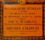 GRIGNY - Chapuis - Premier Livre d'orgue