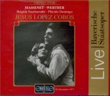 MASSENET - Lopez-Cobos - Werther, drame lyrique