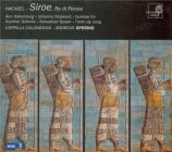 HAENDEL - Spering - Siroe, re di Persia, opéra en 3 actes HWV.24