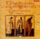 TCHAIKOVSKY - Savchuk - Liturgie de Saint Jean Chrysostome op.41