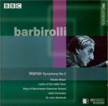 MAHLER - Barbirolli - Symphonie n°3