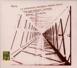 NONO - Kremer - La lontananza nostalgica utopica futura