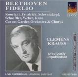 BEETHOVEN - Krauss - Fidelio, opéra op.72 (live London, 24 - 9 - 1947) live London, 24 - 9 - 1947