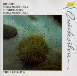MENDELSSOHN-BARTHOLDY - Lindsay String - Quatuor à cordes n°6 en fa min