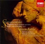 SZYMANOWSKI - Rattle - Concerto pour violon n°1 op.35