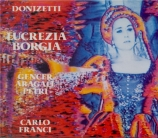 DONIZETTI - Franci - Lucrezia Borgia