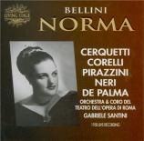 BELLINI - Santini - Norma (live Roma, 4 - 1 - 1958) live Roma, 4 - 1 - 1958