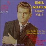 E. Gilels Legacy vol.5 : First Recital in the West