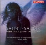 SAINT-SAËNS - Fasolis - Requiem op.54