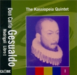 GESUALDO - Kassiopeia Quin - Madrigaux Livre I