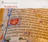 Florilèges : choix de pièces les plus remarquables du répertoire grégorien