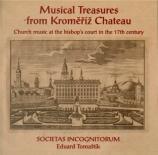 Trésors musicaux du château de Komeriz : Musique sacrée au 17ème siècl