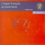 L'orgue français au Grand Siècle