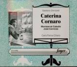 DONIZETTI - Cillario - Caterina Cornaro (live Londres 10 - 07 - 72) live Londres 10 - 07 - 72