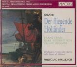 WAGNER - Sawallisch - Der fliegende Holländer (Le vaisseau fantôme) WWV Live Scala di Milano, 2 - 2 - 1966