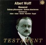 MASSENET - Wolff - Suite pour orchestre n°4 'Scènes pittoresques'