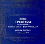 BELLINI - Bonynge - Puritains (Les) : extraits Live à San Francisco, le 20.09.1966