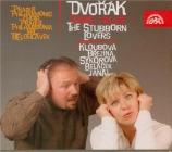 DVORAK - Belohlavek - Les amoureux têtus (Tvrdé palice), opéra comique e