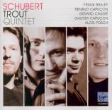SCHUBERT - Capuçon - Quintette avec piano en la majeur op.posth.114 D.66