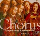 Chorus : les chefs-d'oeuvre de la musique chorale