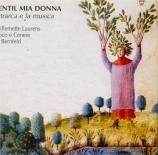 Gentil mia donna : Petrarca e la musica