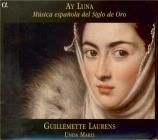 Ay Luna : Musica espanola del siglo de oro