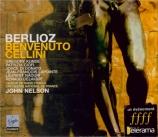 BERLIOZ - Nelson - Benvenuto Cellini op.23