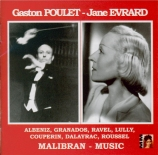 Gaston Poulet & Jane Evrard : Oeuvres de Albeniz, Granados, Ravel, Lul