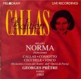 BELLINI - Prêtre - Norma : extraits (live Opéra de Paris, 29 - 5 - 1965) live Opéra de Paris, 29 - 5 - 1965