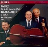 FAURE - Beaux Arts Trio - Quatuor avec piano n°1 en ut mineur op.15