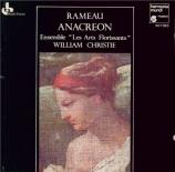 RAMEAU - Christie - Anacréon